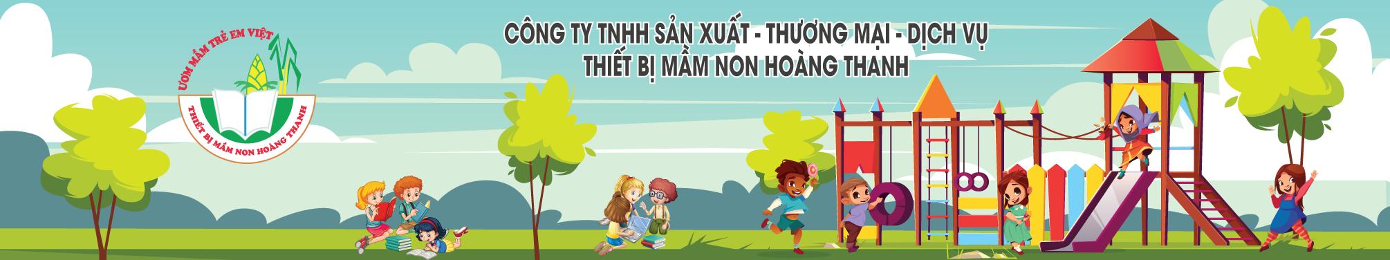CÔNG TY TNHH SX – TM – DV THIẾT BỊ MẦM NON HOÀNG THANH